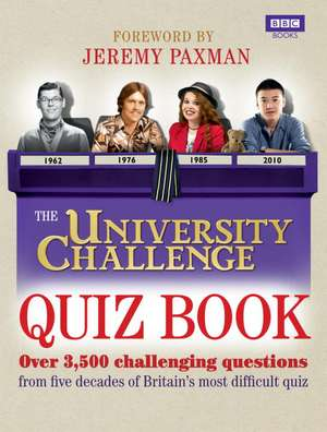 The University Challenge Quiz Book de Steve Tribe