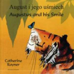 Rayner, C: Augustus and His Smile Polish/English