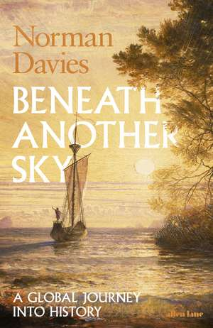 Beneath Another Sky