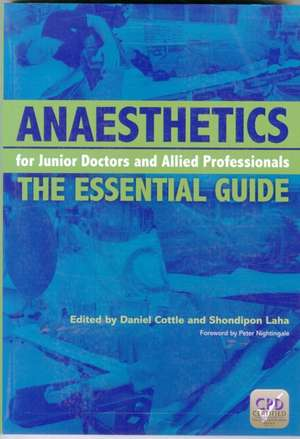 Anaesthetics for Junior Doctors and Allied Professionals