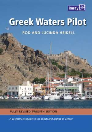 Greek Waters Pilot de Rod Heikell