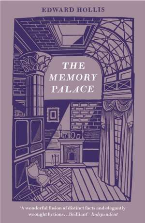 The Memory Palace de Edward (Edinburgh College of Art) Hollis