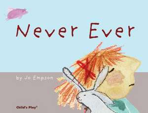 Never Ever de Jo Empson