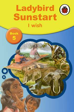 Sunstart Readers: I Wish: Sunstart Readers de W. Murray