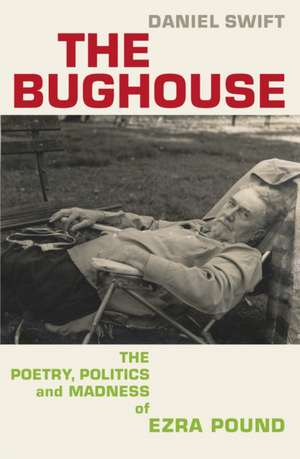 The Bughouse de Daniel Swift
