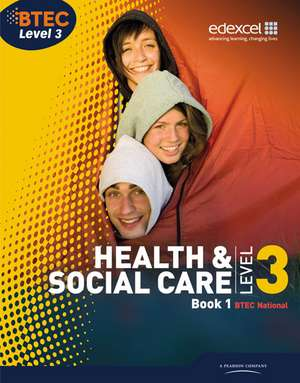 Btec Level 3 National Health And Social Care: Stud