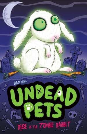 Rise of the Zombie Rabbit de Sam Hay