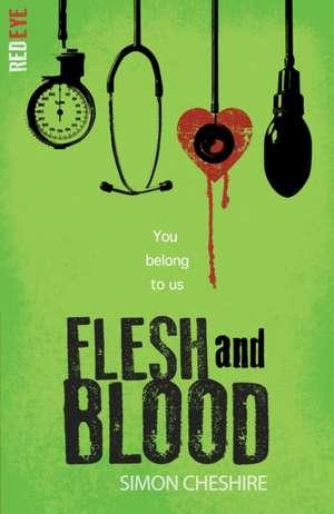 Flesh and Blood de Simon Cheshire
