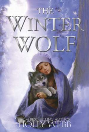 The Winter Wolf de Holly Webb