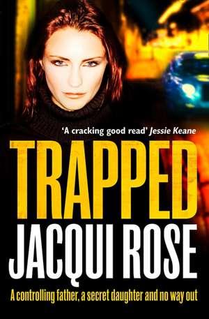 Trapped de Jacqui Rose