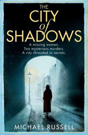 The City of Shadows de Michael Russell