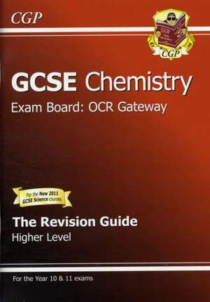 GCSE Chemistry OCR Gateway Revision Guide (with Online Edition)