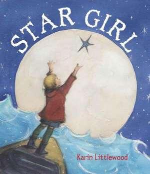 Star Girl de Karin Littlewood