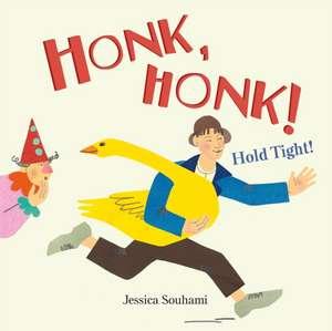 Honk Honk! Hold Tight!