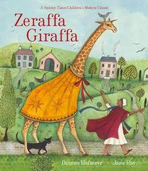 Zeraffa Giraffa de Dianne Hofmeyr