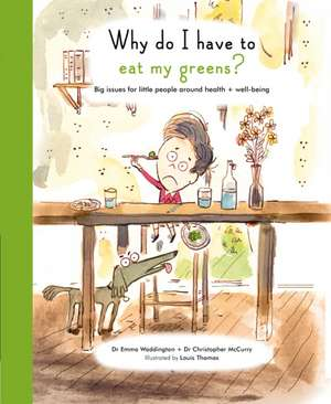 Life and Soul Library: Why Do I Have to Eat My Greens?