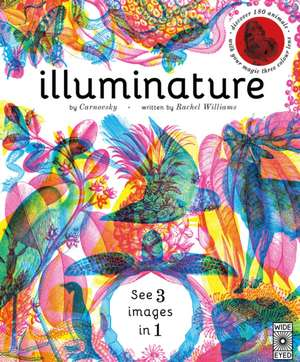 Illuminature: Discover 180 animals with your magic three colour lens de Carnovsky