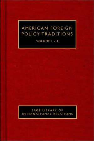 American Foreign Policy Traditions de Brendan O'Connor