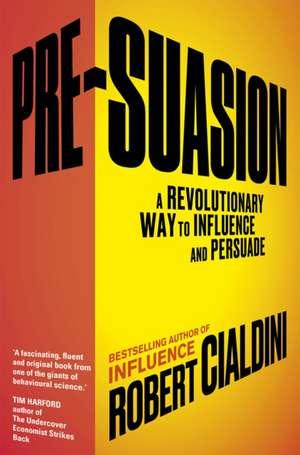 Pre-Suasion de Robert Cialdini