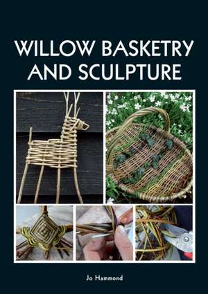 Willow Basketry and Sculpture imagine
