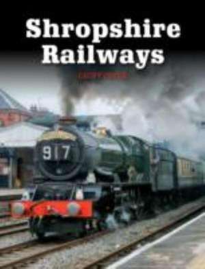Shropshire Railways de Geoff Cryer