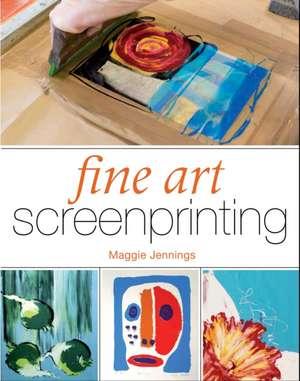 Fine Art Screenprinting de Maggie Jennings