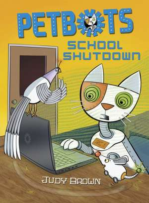 Petbots: School Shutdown