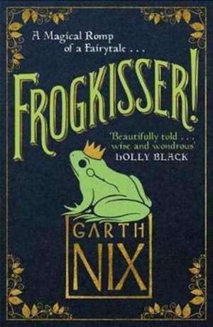 Frogkisser! de Garth Nix