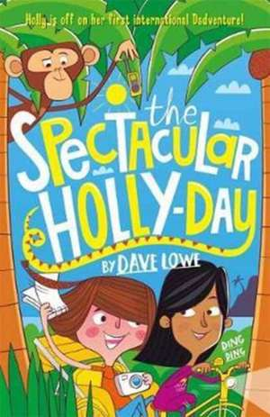 Incredible Dadventure 3: The Spectacular Holly-Day
