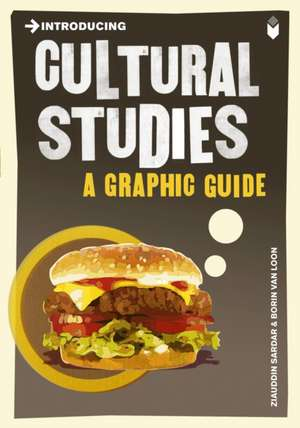 Introducing Cultural Studies: A Graphic Guide de Ziauddin Sardar