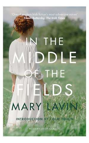 In the Middle of the Fields de Mary Lavin
