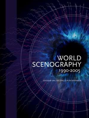 World Scenography 1990-2005 de Peter McKinnon