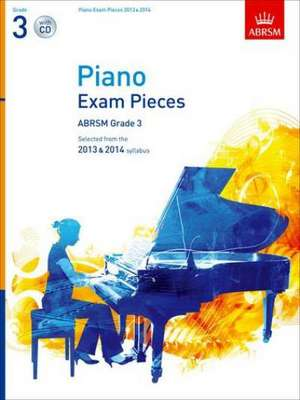 Piano Exam Pieces 2013 & 2014, ABRSM Grade 3, with CD: Selected from the 2013 & 2014 syllabus de ABRSM