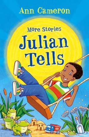 Cameron, A: More Stories Julian Tells de Ann Cameron