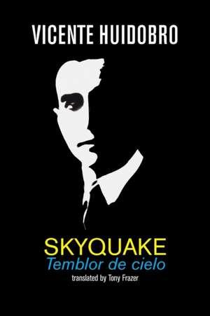 Skyquake de Vicente Huidobro