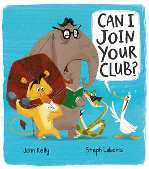Can I Join Your Club? de John Kelly