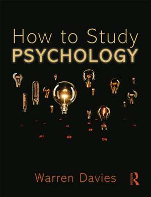 How to Study Psychology de Warren Davies