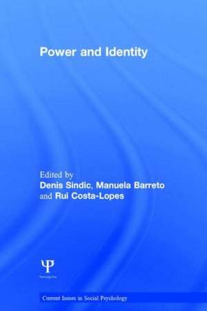 Power and Identity de Denis Sindic