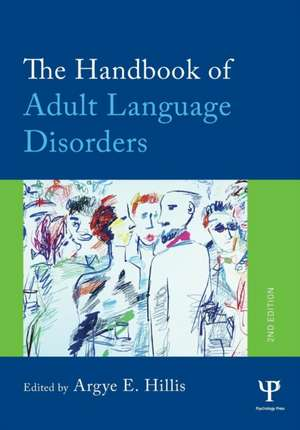 The Handbook of Adult Language Disorders