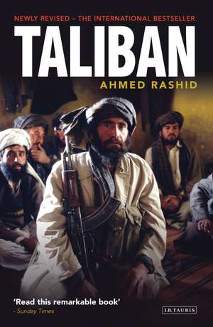 Taliban: The Power of Militant Islam in Afghanistan and Beyond de Ahmed Rashid