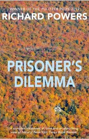 Powers, R: Prisoner's Dilemma de Richard Powers
