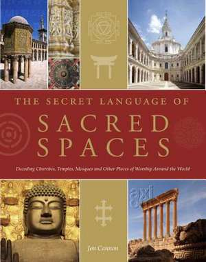 The Secret Language of Sacred Spaces