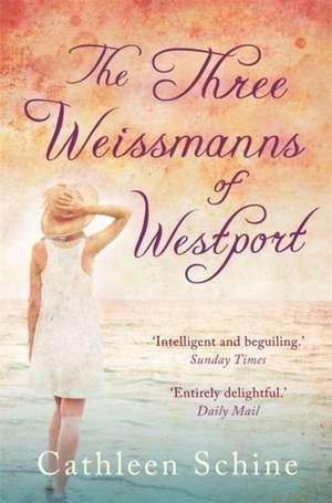 The Three Weissmanns of Westport de Cathleen Schine