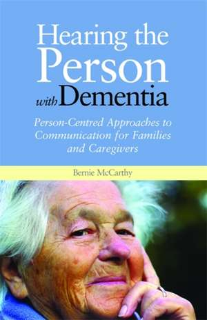 Hearing the Person with Dementia