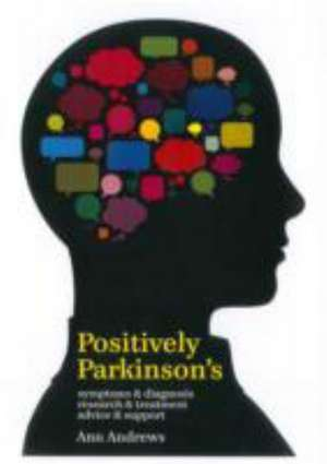 Andrews, A: Positively Parkinson's de Ann Andrews