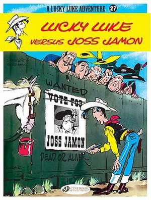 Lucky Luke Vol.27: Lucky Luke Versus Joss Jamon