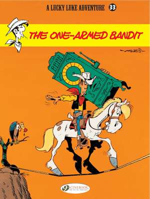 Lucky Luke Vol.33 The One Armed Bandit