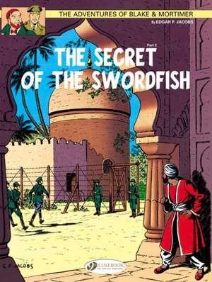 Blake & Mortimer Vol.16: The Secret Of The Swordfish Part 2
