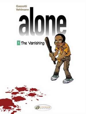 Alone Vol. 1: The Vanishing