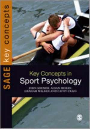 Key Concepts in Sport Psychology de John Kremer
